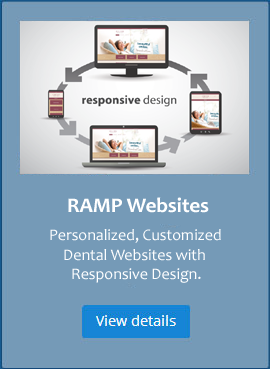 Websites for Dentists RAMP Results Dentist Advertising Responsive Custom
